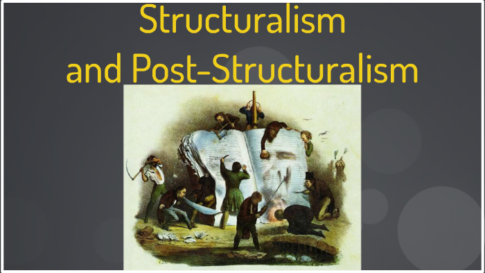 characteristics of post structuralism