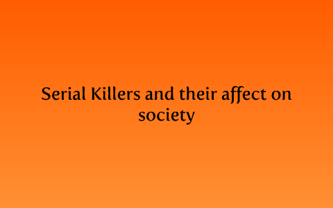 sociology theories of serial killers