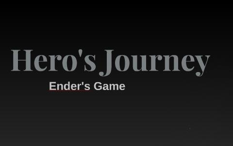 Hero S Journey Of Ender S Game By Jeevan Kaur On Prezi