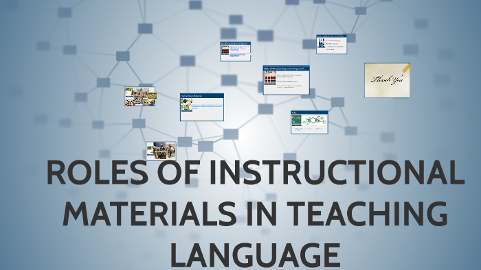 Roles Of Instructional Materials In Teaching Language By Jessie Manuntag
