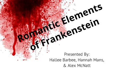 how does frankenstein relate to romanticism