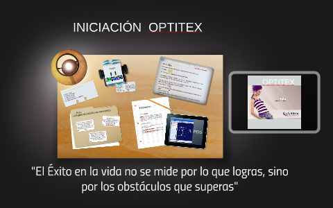 INICIACIÓN OPTITEX by yesid carrascal on Prezi