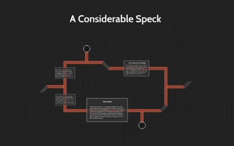 a considerable speck