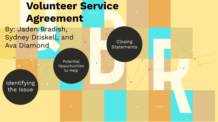 Volunteer Service Agreement By Jaden Bradish On Prezi Next