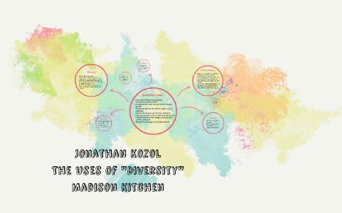 jonathan kozol the uses of diversity summary