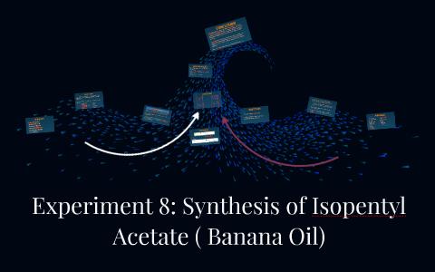 banana oil lab report