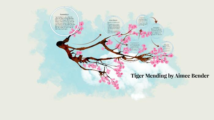 tiger mending aimee bender analysis