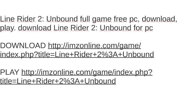 Line rider free downloads.