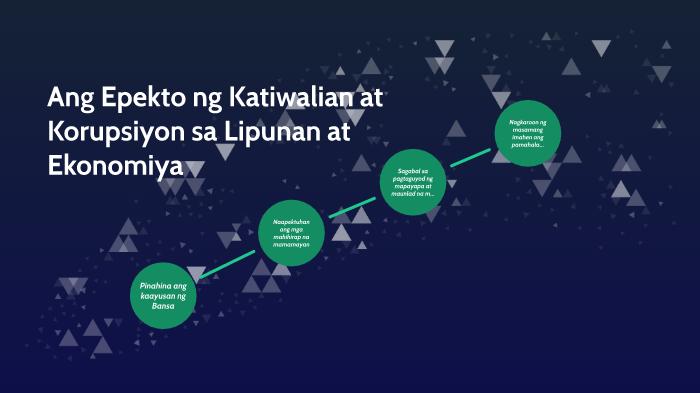 Ang Epekto ng Katiwalian at Korupsiyon sa Lipunan at