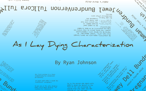 as i lay dying character analysis