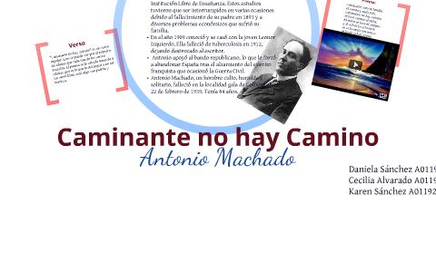 Caminante No Hay Camino By Cecilia Alvarado Garza On Prezi
