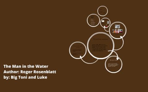 the man in the water by roger rosenblatt summary