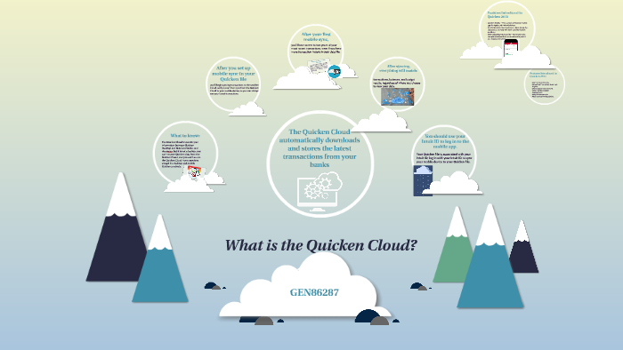 What is the Quicken Cloud? by aletz mora on Prezi