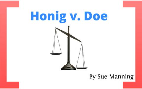 honig vs doe