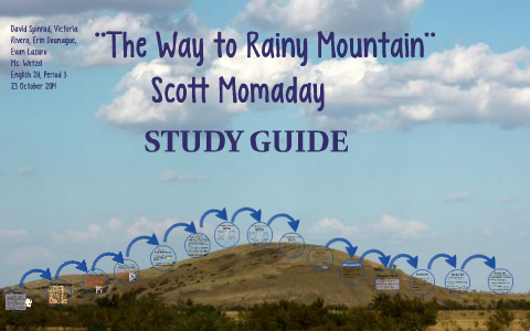 The Way To Rainy Mountain By Evan L On Prezi
