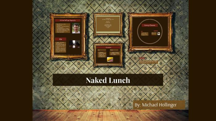 Naked lunch michael hollinger