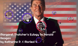 Margeret Thatcher 039 S Eulogy To Ronald Reagan By Marisol Valadez
