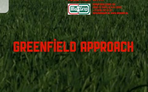 greenfield approach
