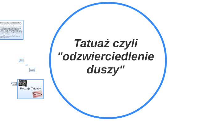 Tatuaże Czyli Quotodzwierciedlenie Duszyquot By Monika