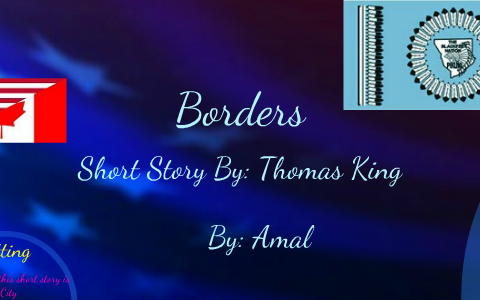 borders thomas king sparknotes