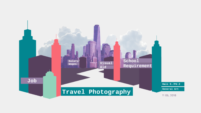 Travel Photography by Hali Schumacher on Prezi Next