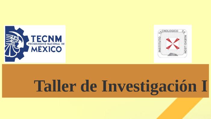 Taller De Investigaciòn I By Susana Fabiola Martinez Fuentes