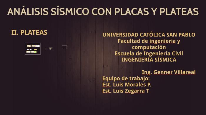 Copy Of Análisis Sísmico Con Placas Y Plateas By Luis