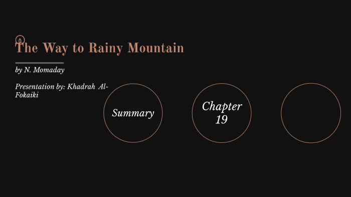the way to rainy mountain by n scott momaday summary