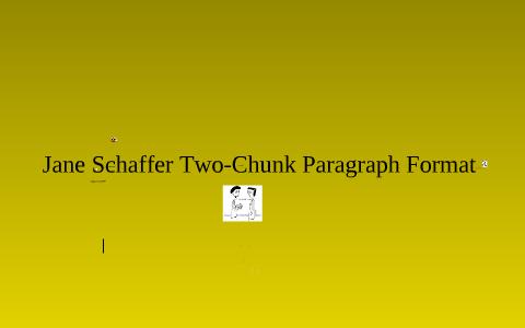 jane schaffer paragraph format