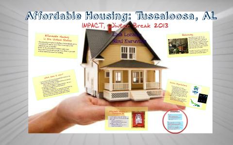 Affordable Housing Tuscaloosa Al By Lina Lozano On Prezi