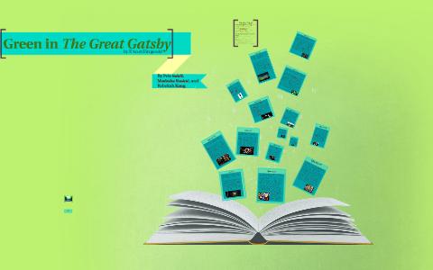 Green In The Great Gatsby By Pele Solell On Prezi