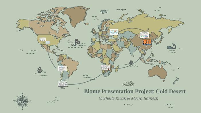 Biome Presentation Project Cold Desert By Michelle Kwak On Prezi