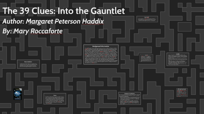 the 39 clues into the gauntlet by mary roccaforte on prezi