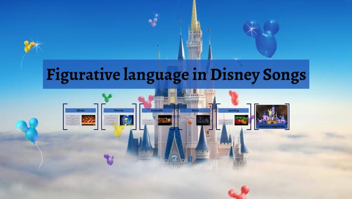 Figurative language in Disney Songs by hank denning on Prezi