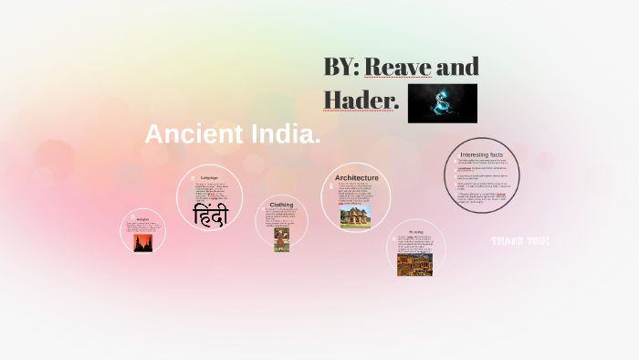 Ancient India by Reave Bimal on Prezi