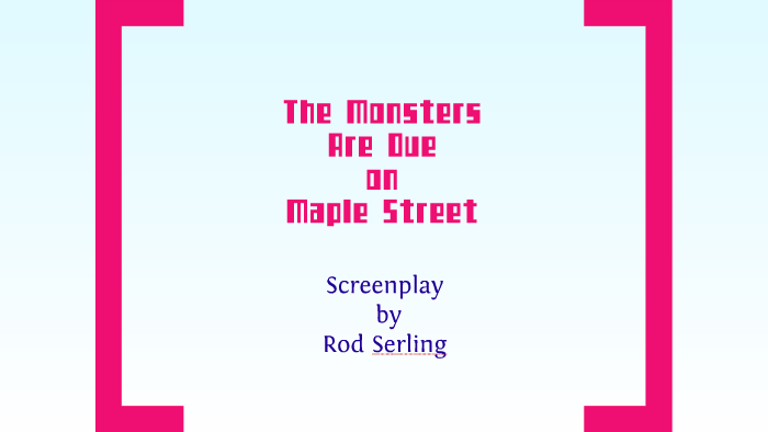 the monsters are due on maple street characters