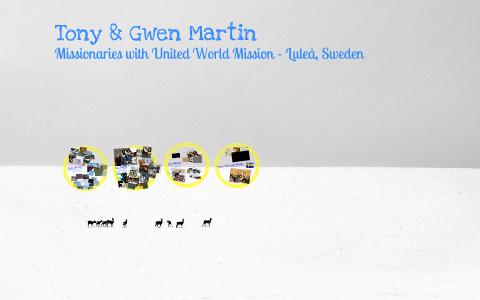 Tony & Gwen Martin 2013 by Tony Martin on Prezi