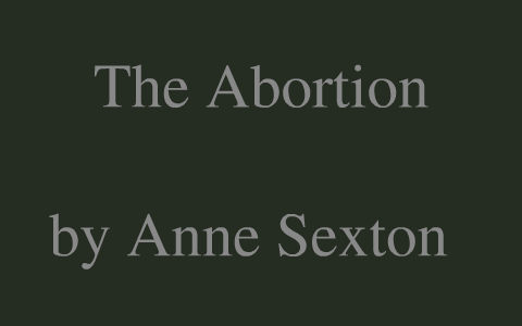 the abortion by anne sexton