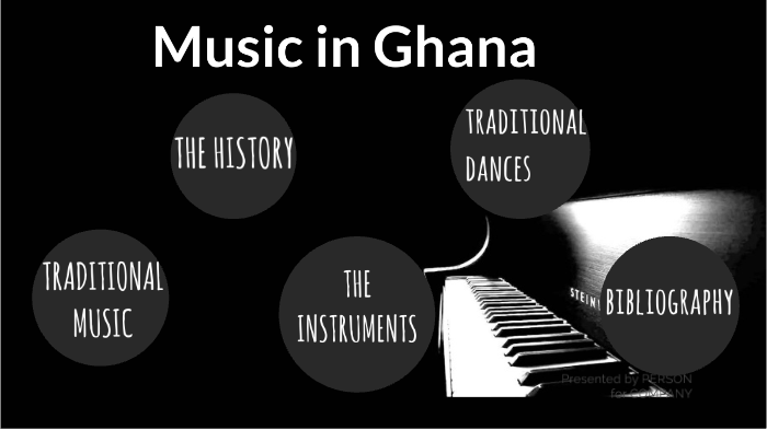 Music in Ghana by samar mutreja on Prezi Next