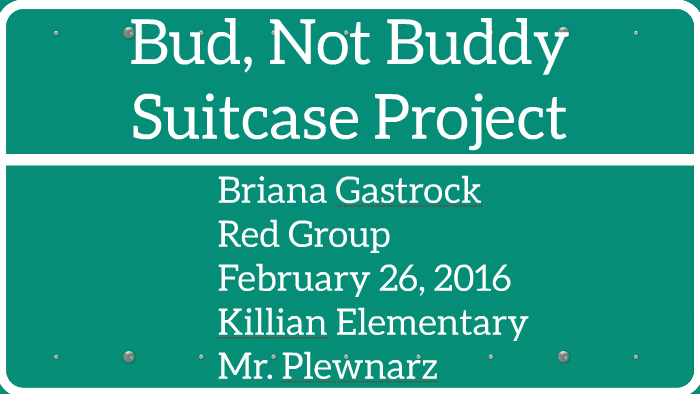 Bud Not Buddy Suitcase Project By Briana Gastrock On Prezi
