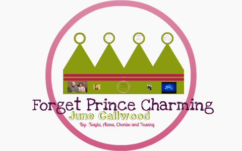 forget prince charming june callwood essay