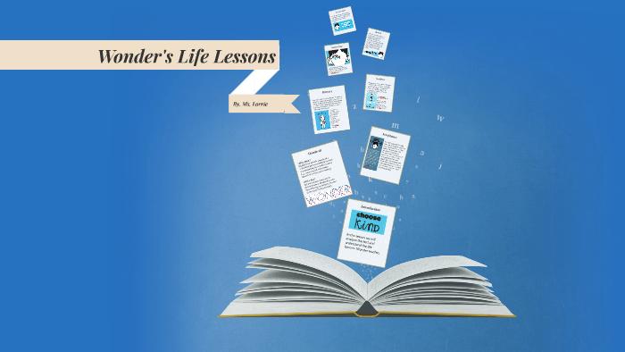 Wonder's Life Lessons by Lorrie Hale on Prezi