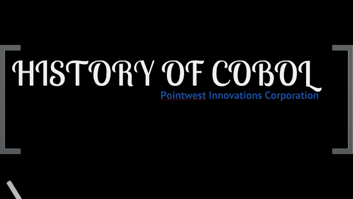 History of COBOL by carlo perio on Prezi