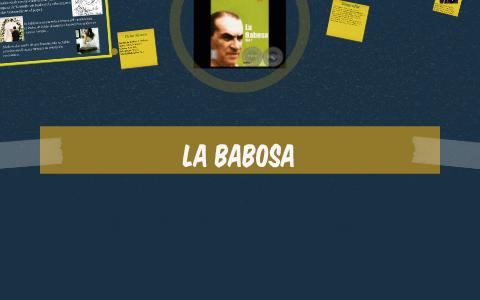 La Babosa By Brenda Aranda On Prezi