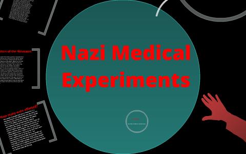 Nazi Medical Experiments by Cole Hendrickson on Prezi