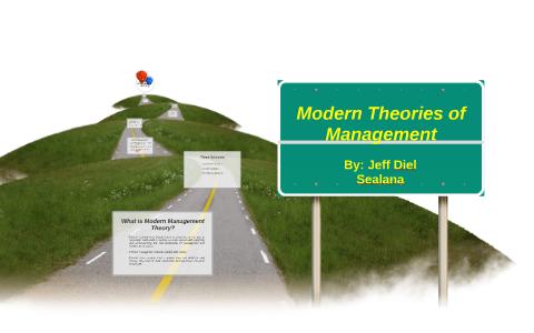 Modern Theories of Management by Jeff Diel on Prezi