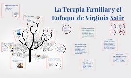 La Terapia Familiar Y El Enfoque De Virginia Satir By Claudia Beltran