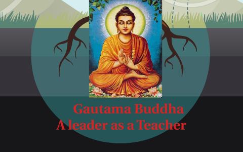 Gautama Buddha by Anıl Erkul on Prezi