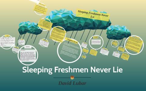 sleeping freshman never lie