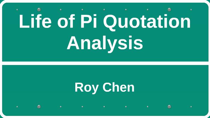 Life Of Pi Quotation Analysis By Roy Chen On Prezi